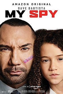 My Spy 2020 USA Peter Segal Dave Bautista Chloe Coleman Parisa Fitz-Henley  Action, Comedy, Family