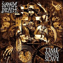 Napalm Death - Time Waits for No Slave.jpg