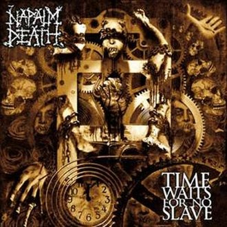 Time Waits for No Slave - Image: Napalm Death Time Waits for No Slave