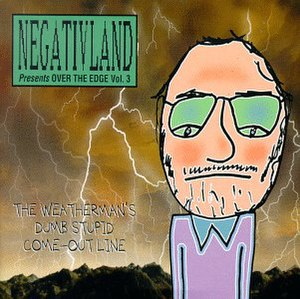 Over the Edge Vol. 3: The Weatherman's Dumb Stupid Come-Out Line - Image: Negativland Over The Edge Vol 3