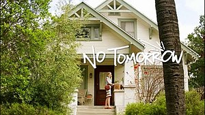 No Tomorrow (TV series) - Title card from the series' premiere episode
