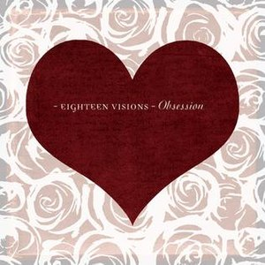 Obsession (Eighteen Visions album) - Image: Obession Album