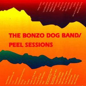The Peel Sessions (Bonzo Dog Band album) - Image: Peelsessionsbonzo