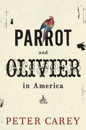 Peter carey parrot and olivier in america cover 9781926428147.jpg