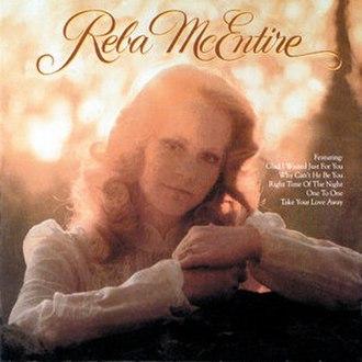 Reba McEntire (album) - Image: Reba Mc Entiredebut