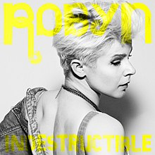 robyn indestructible acoustic