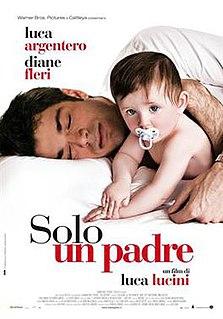 <i>Solo un padre</i> 2008 film by Luca Lucini