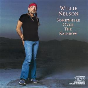 Somewhere Over the Rainbow (album) - Image: Somewhere Over The Rainbow Willie Nelson