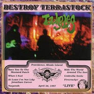 Destroy Terrastock – Live - Image: Tadpoles Destroy Terrastock cover