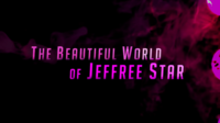 The Beautiful World of Jeffree Star