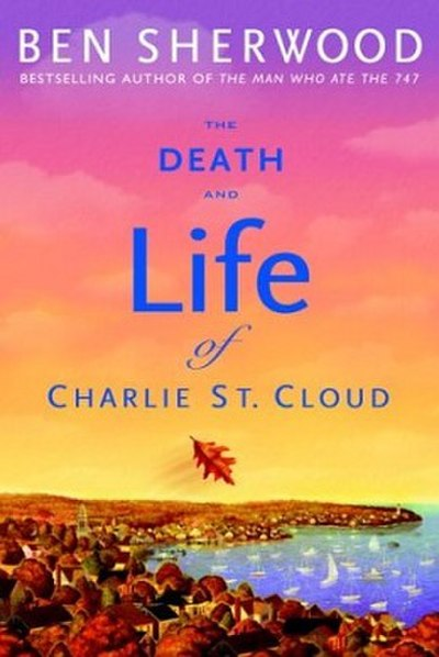 Picture of a book: The Death And Life Of Charlie St. Cloud
