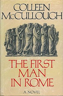 <i>The First Man in Rome</i> (novel) novel by Colleen McCullough
