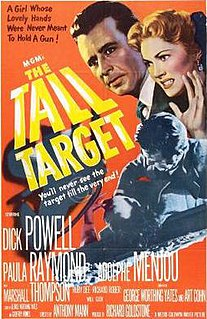 <i>The Tall Target</i> 1951 film by Anthony Mann