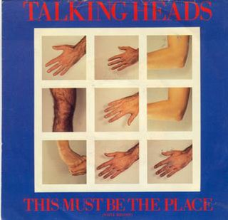This Must Be the Place (Naive Melody) 1983 single by Talking Heads
