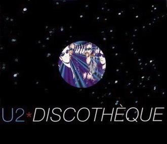Discothèque (song) - Image: U2disco