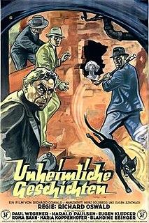 <i>Unheimliche Geschichten</i> (1932 film) 1932 film by Richard Oswald