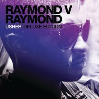 Raymond v. Raymond - Image: Usher Raymond Vs. Raymond Deluxe Edition