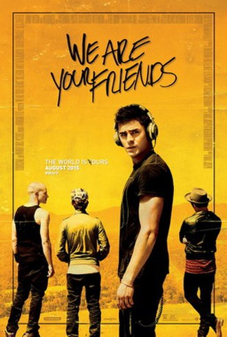 We Are Your Friends (film) - Theatrical release poster