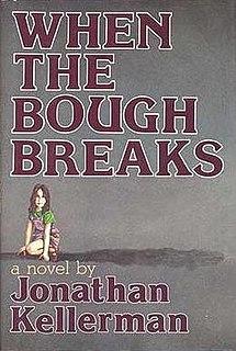 <i>When the Bough Breaks</i> (Kellerman novel) 1985 novel by Jonathan Kellerman