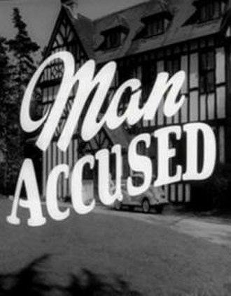 "Man Accused - Image: ""Man Accused"" (1959)"