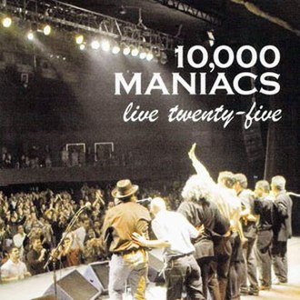 Live Twenty-Five - Image: 10,000 Maniacs Live Twenty Five