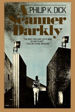 A Scanner Darkly - First edition (hardcover)