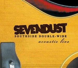 Southside Double-Wide: Acoustic Live - Image: Album southside double wide acoustic live