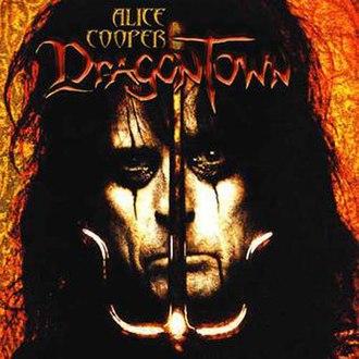 Dragontown - Image: Alice Cooper Dragontown