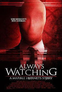 <i>Always Watching: A Marble Hornets Story</i> 2015 film