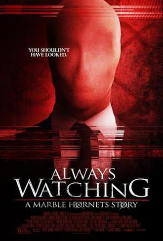 Always Watching: A Marble Hornets Story - Theatrical release poster
