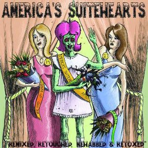 America's Suitehearts: Remixed, Retouched, Rehabbed and Retoxed - Image: America's Suitehearts