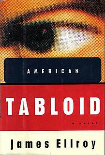 <i>American Tabloid</i> 1995 Book by James Ellroy