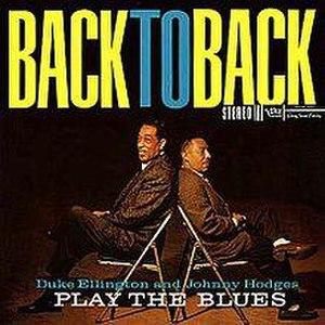 Back to Back: Duke Ellington and Johnny Hodges Play the Blues - Image: Backtobackduke
