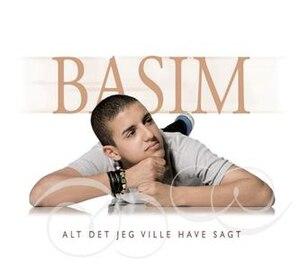 Alt det jeg ville have sagt - Image: Basim Alt det jeg ville have sagt