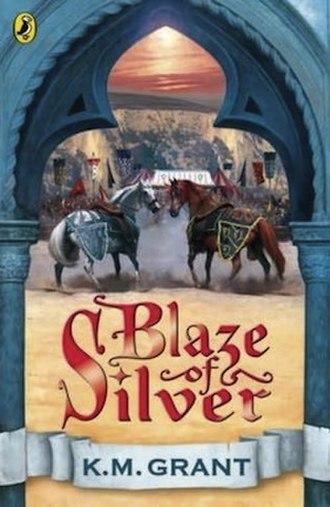 Blaze of Silver - Puffin Books edition, 2007
