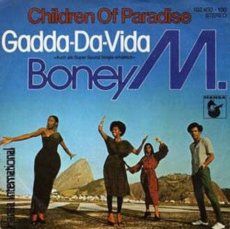 In-A-Gadda-Da-Vida - Image: Boney M. Children Of Paradise (1980 single)