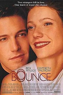 <i>Bounce</i> (film) 2000 American romantic drama film directed by Don Roos