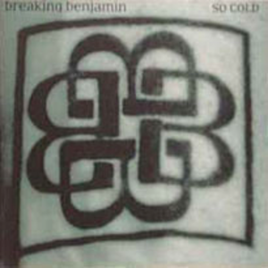 So Cold (song) - Image: Breaking benjamin so cold