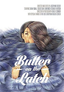 <i>Butter on the Latch</i> 2013 film by Josephine Decker