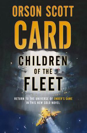 Children of the Fleet - Image: Children of the Fleet (Orson Scott Card, Book 1, Fleet School), cover