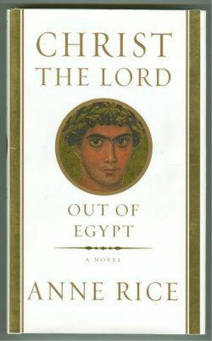 Christ the Lord: Out of Egypt - First edition