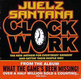 Clockwork (Juelz Santana song) - Image: Clockwork single