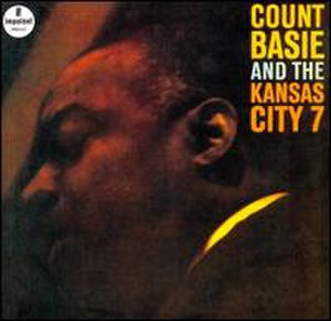 Count Basie and the Kansas City 7 - Image: Count Basie and the Kansas City 7