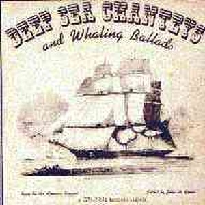 Deep Sea Chanteys and Whaling Ballads - Image: Deep Sea Chanteys and Whaling Ballads