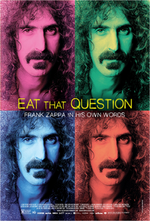 <i>Eat That Question: Frank Zappa in His Own Words</i> 2016 film by Thorsten Schütte