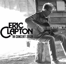 Eric Clapton Tour Dates 2020 Eric Clapton World Tour (2019)   Wikipedia