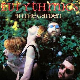 In the Garden (Eurythmics album) - Image: Eurythmics In the Garden