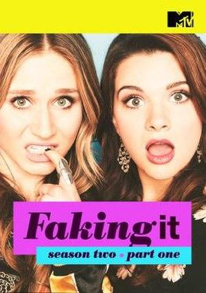 Faking It (season 2) - Image: Faking It season 2, part 1 poster