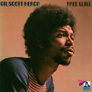 Free Will (Gil Scott-Heron album) - Image: Free Will cover