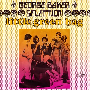 Little Green Bag - Image: George Baker Little Green Bag US single